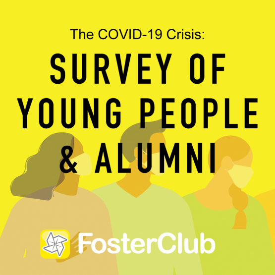 """image reads """"The COVID-19 Crisis: Survey of Young People and alumni and FosterClub logo"""